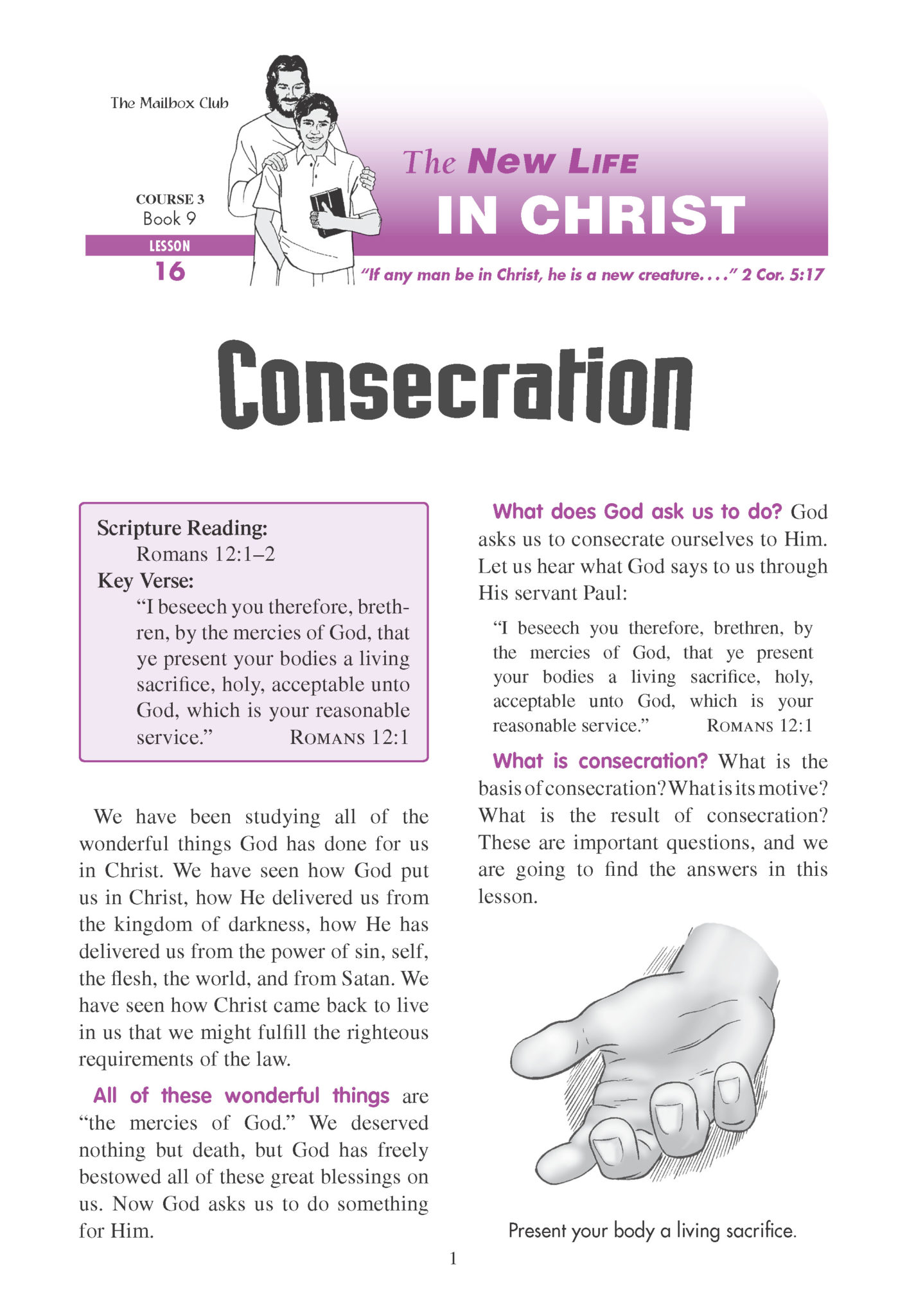 Lessons 16 & 17 - Consecration - One Body in Christ