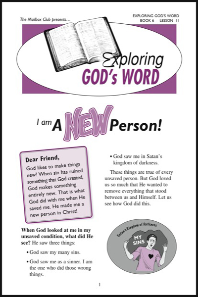 Lessons 11 & 12 - I am A NEW Person! - Jesus is my KING Forever!