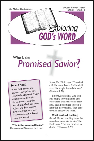 Lessons 5 & 6 - Who is the Promised Savior? - Jesus is Alive Today!